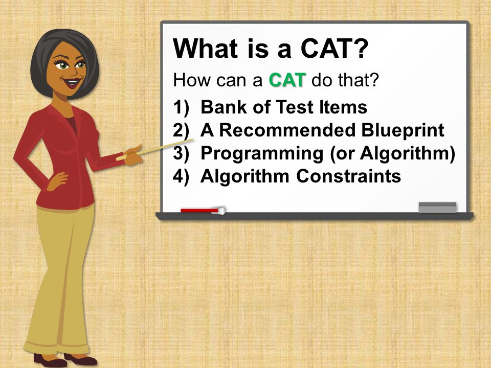 What is a CAT. CAT How can a CAT do that.