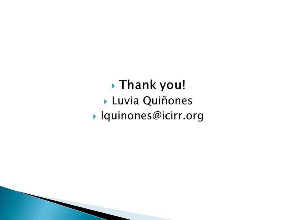  Thank you!  Luvia Quiñones  lquinones@icirr.org