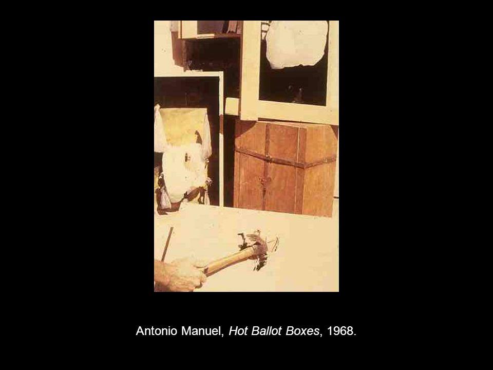 Antonio Manuel, Hot Ballot Boxes, 1968.