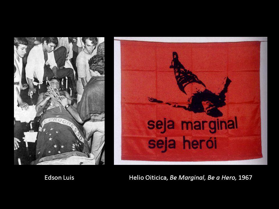 Helio Oiticica, Be Marginal, Be a Hero, 1967Edson Luis
