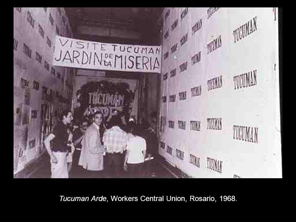 Tucuman Arde, Workers Central Union, Rosario, 1968.