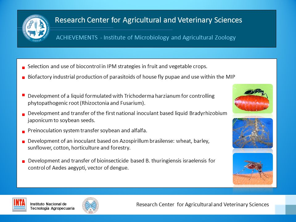 Instituto Nacional de Tecnología Agropecuaria Centro de Investigación en Ciencias Veterinarias y Agronómicas Selection and use of biocontrol in IPM strategies in fruit and vegetable crops.