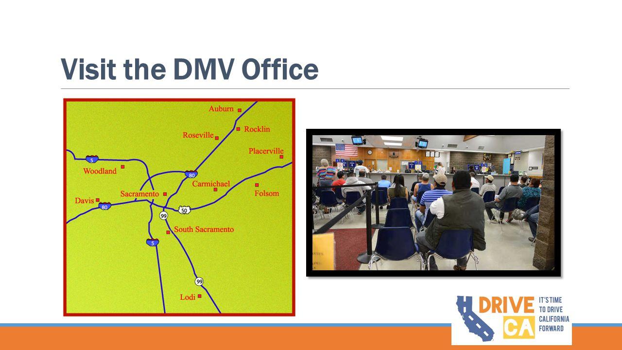 Visit the DMV Office