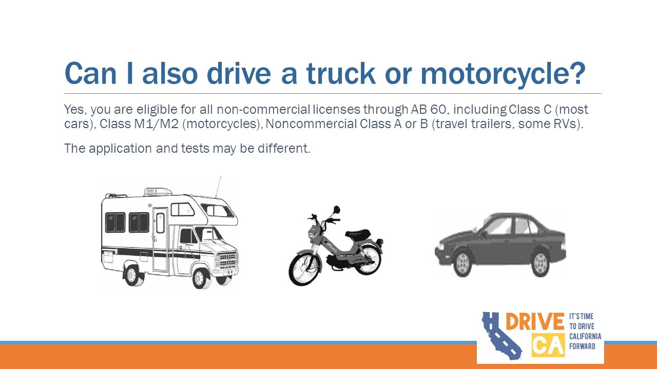 Can I also drive a truck or motorcycle.