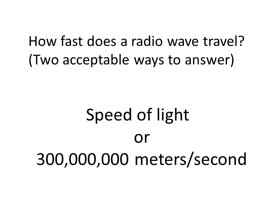 How fast does a radio wave travel.