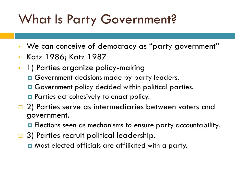 What Do Parties Seek. Mueller and Strom 1999  Three strategies are typically offered.