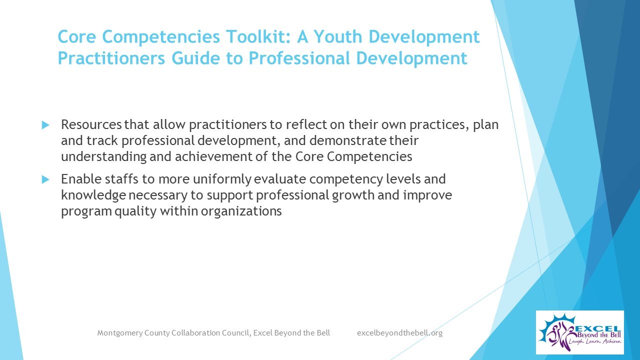 Core Competencies Toolkit: A Youth Development Practitioners Guide to Professional Development  Resources that allow practitioners to reflect on thei