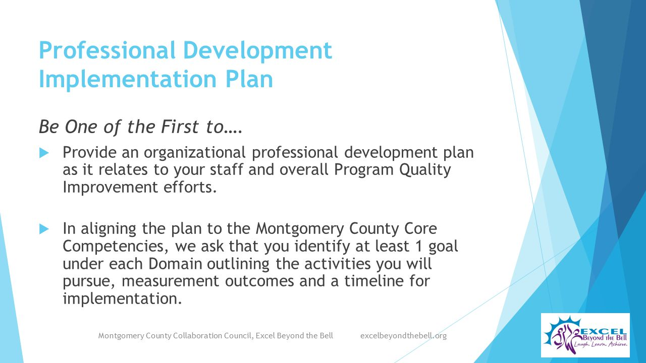Professional Development Implementation Plan Be One of the First to….