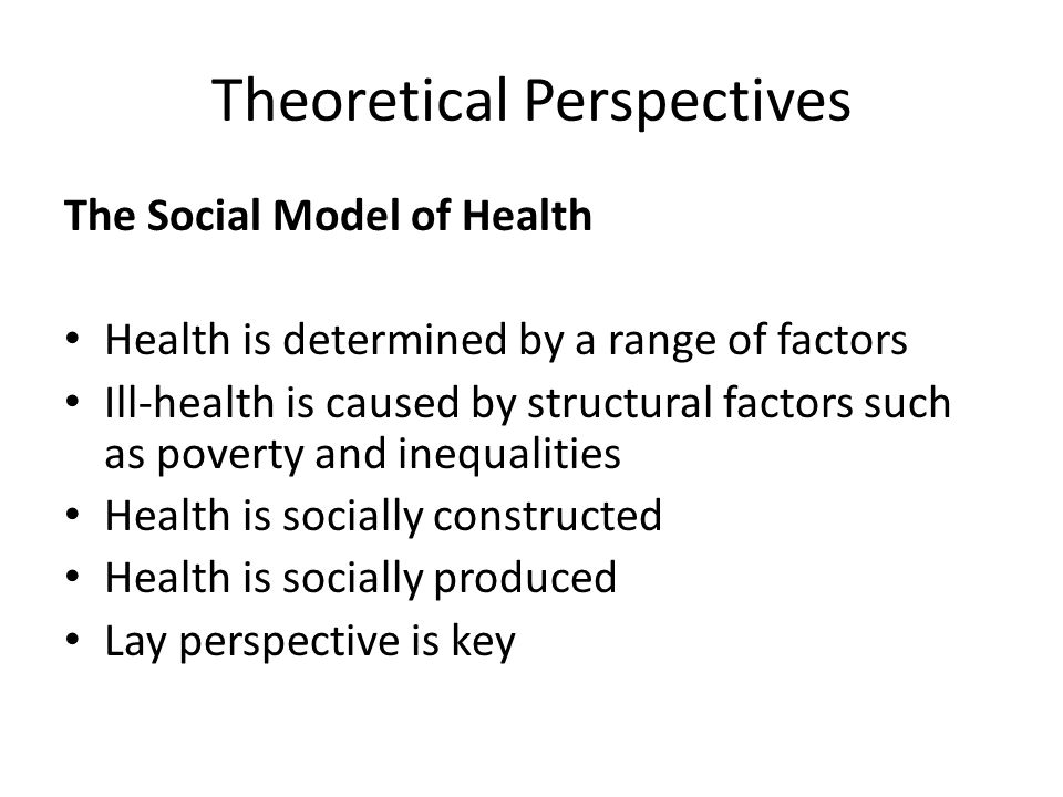 Comparing and Contrasting the Medical and Social Models Medical ModelSocial Model Narrow or simplistic understanding of health.