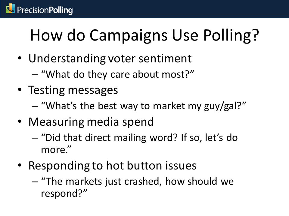How do Campaigns Use Polling.
