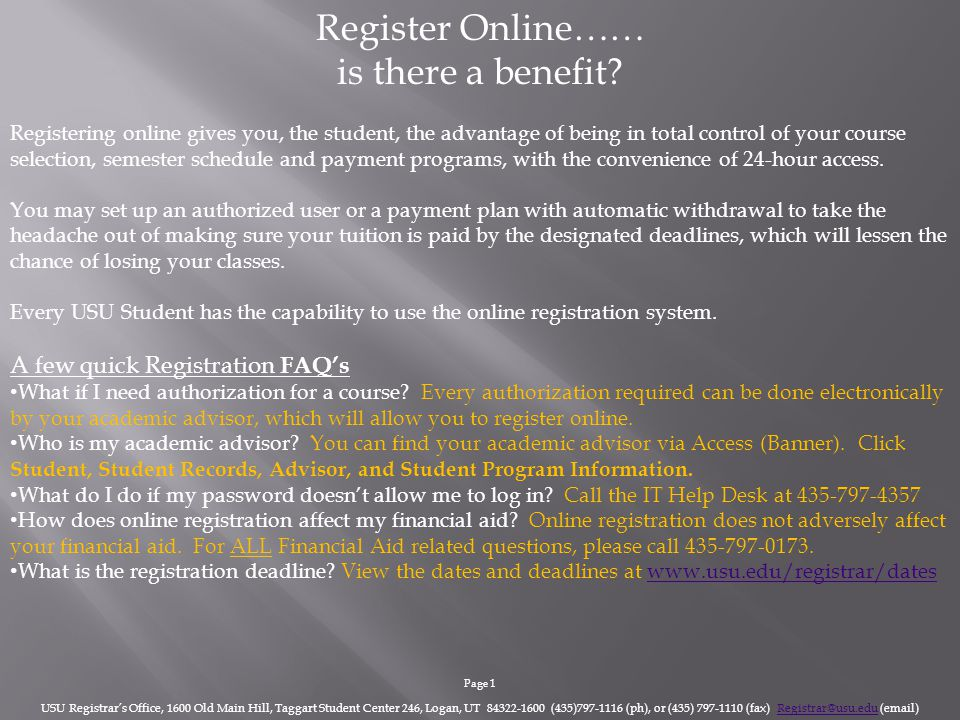 Register For Your Classes ONLINE.