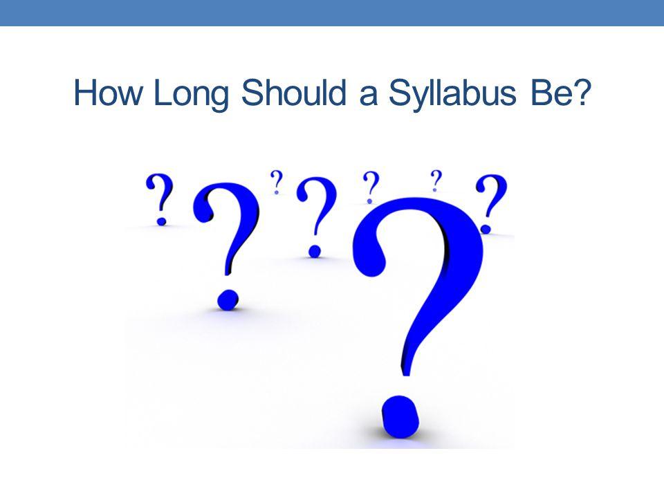 How Long Should a Syllabus Be?