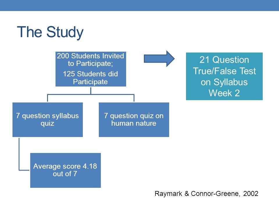 The Study 21 Question True/False Test on Syllabus Week 2 Raymark & Connor-Greene, 2002