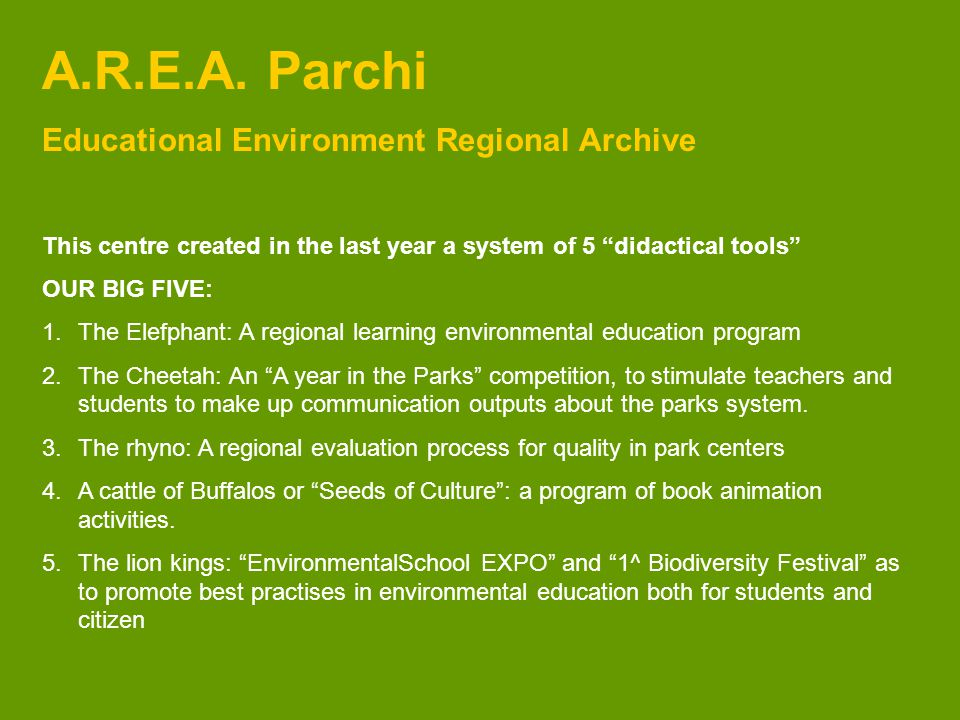 A regional learning environmental education program A Park to learn 1.