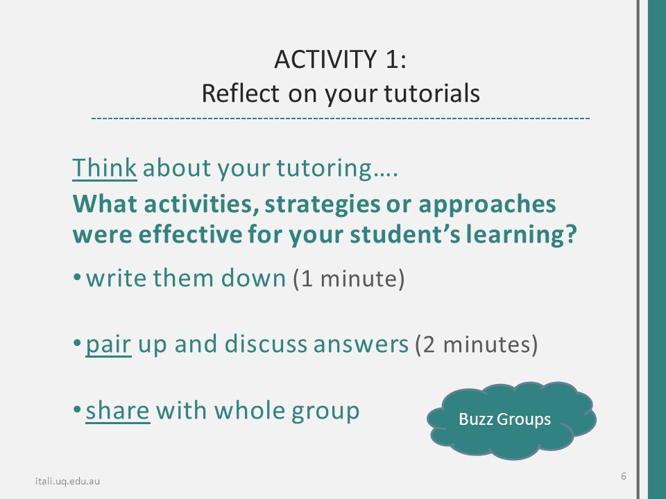 Think about your tutoring…. What activities, strategies or approaches were effective for your student's learning? write them down (1 minute) pair up a