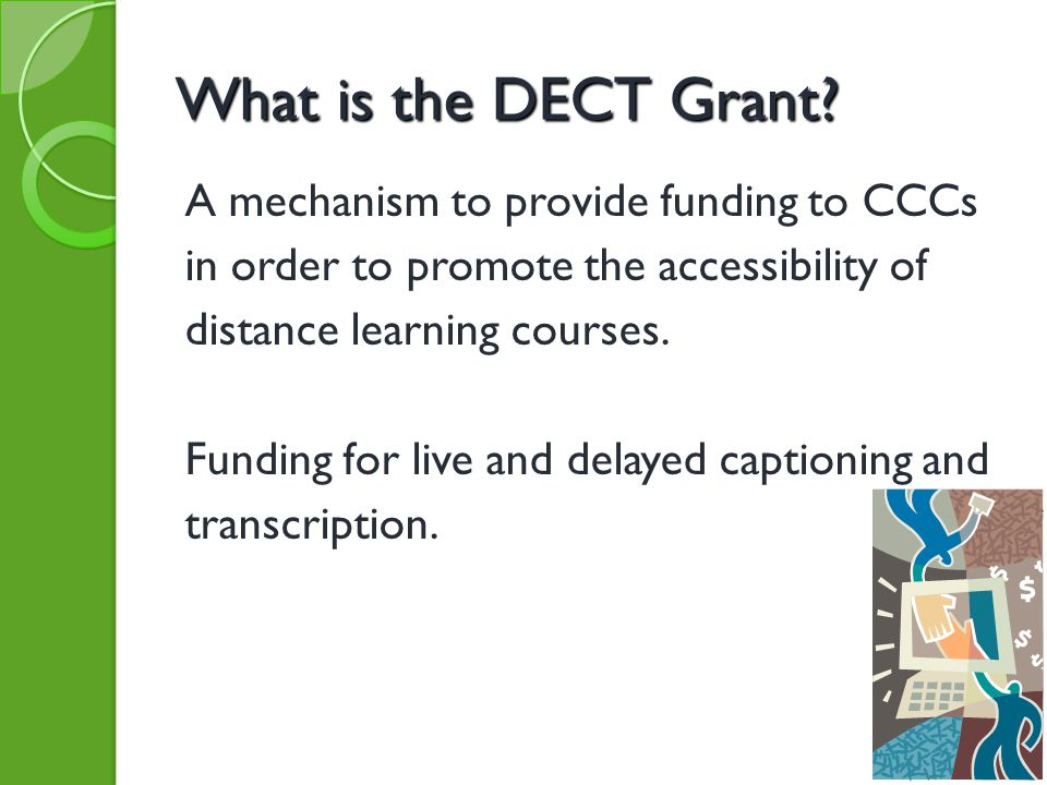 What is the DECT Grant.