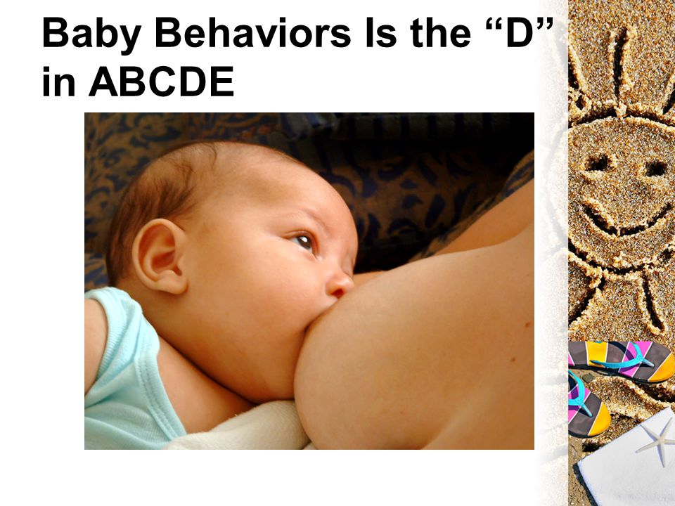 Baby Behaviors Is the D in ABCDE