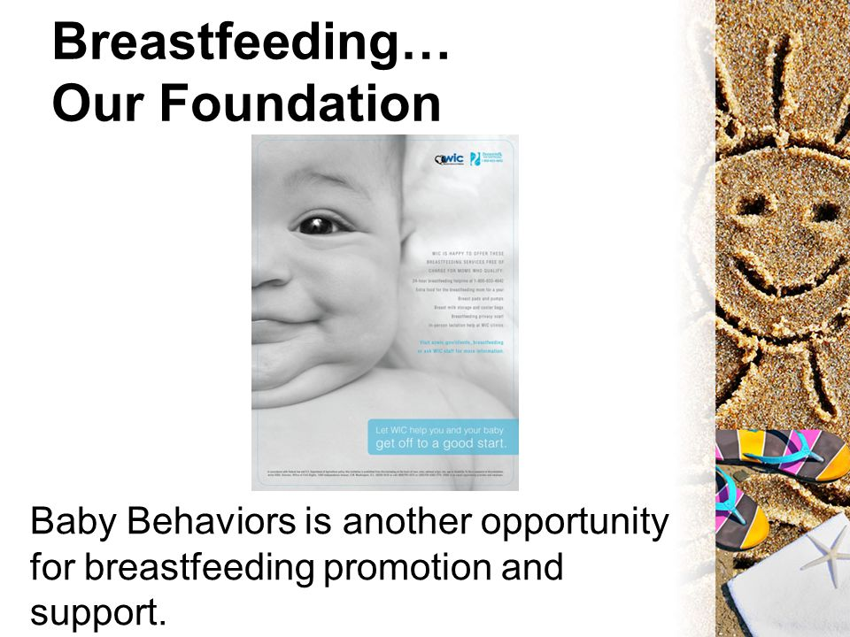 Breastfeeding… Our Foundation Baby Behaviors is another opportunity for breastfeeding promotion and support.