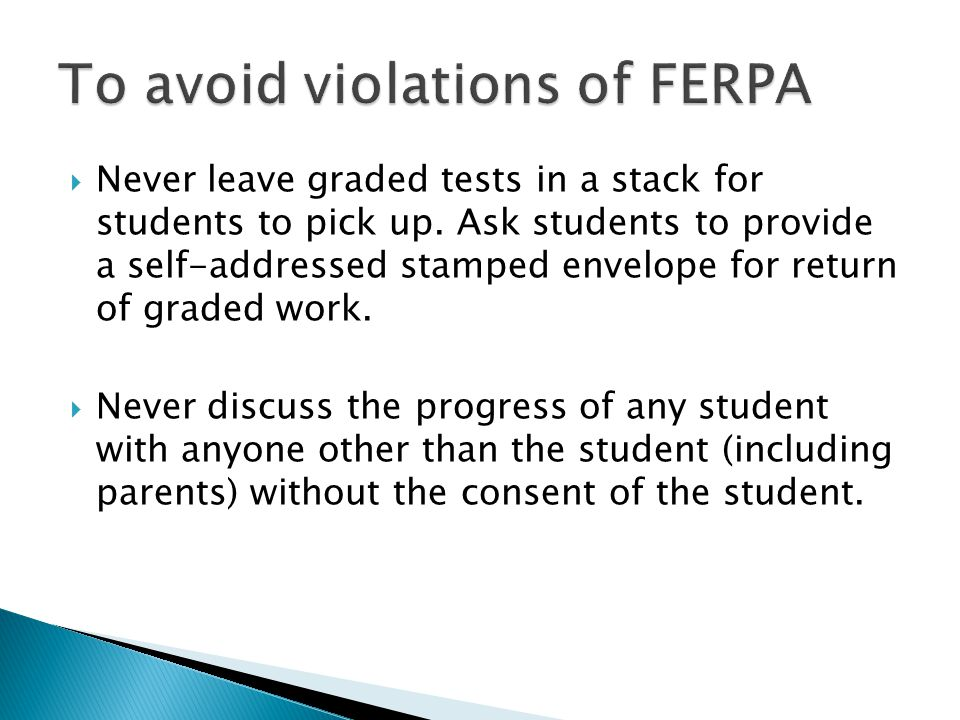  Never leave graded tests in a stack for students to pick up.