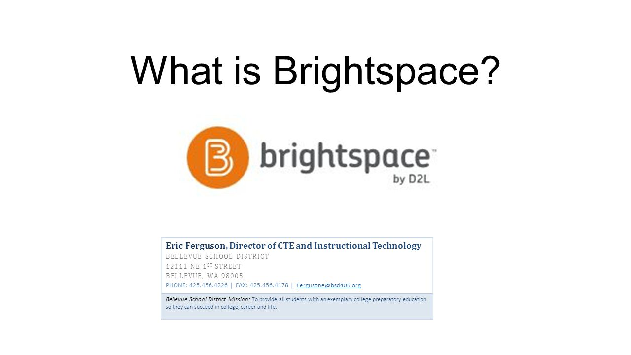 What is Brightspace.