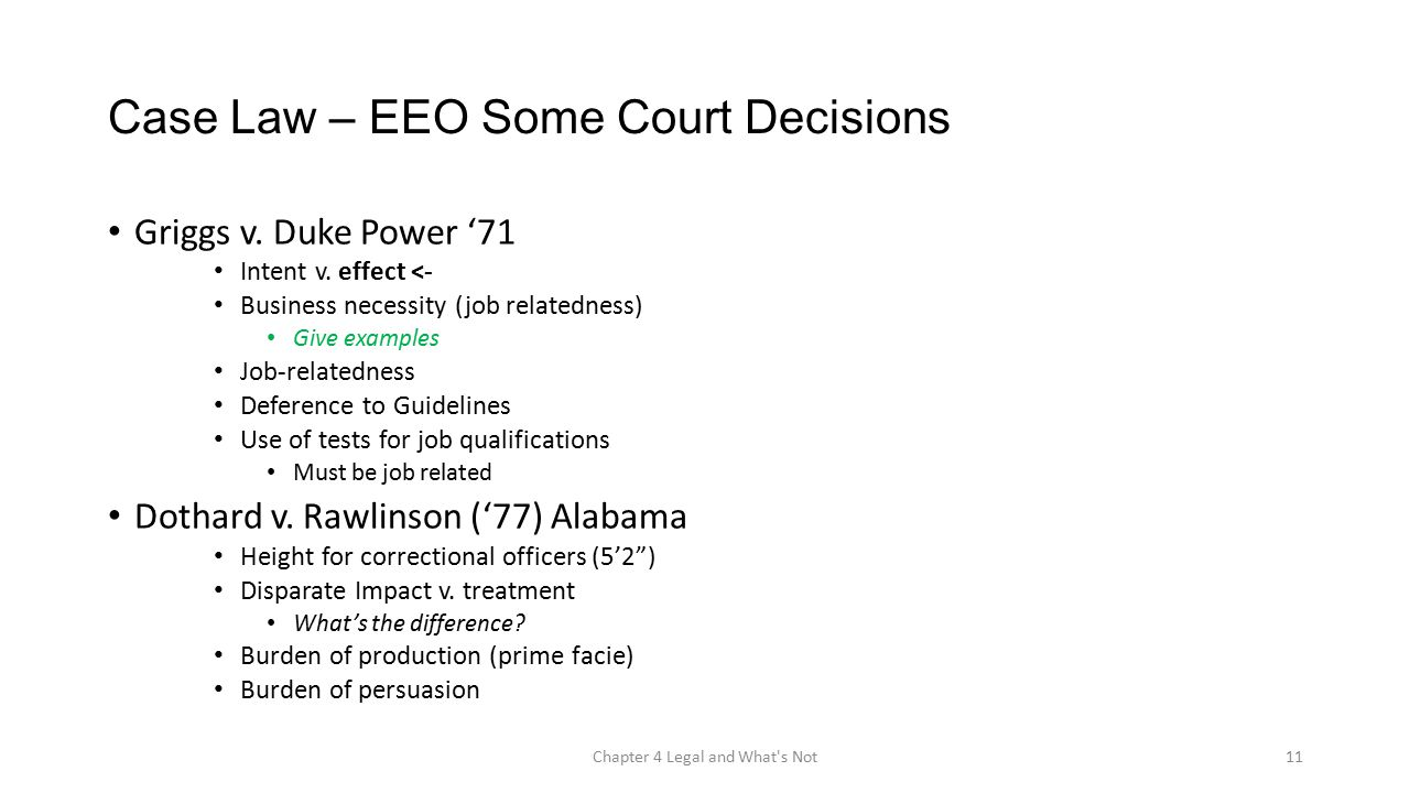 Case Law – EEO Some Court Decisions Griggs v. Duke Power '71 Intent v.