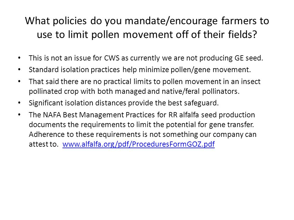 What policies do you mandate/encourage farmers to use to limit pollen movement off of their fields.