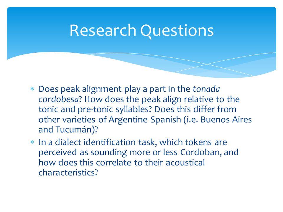  Does peak alignment play a part in the tonada cordobesa.