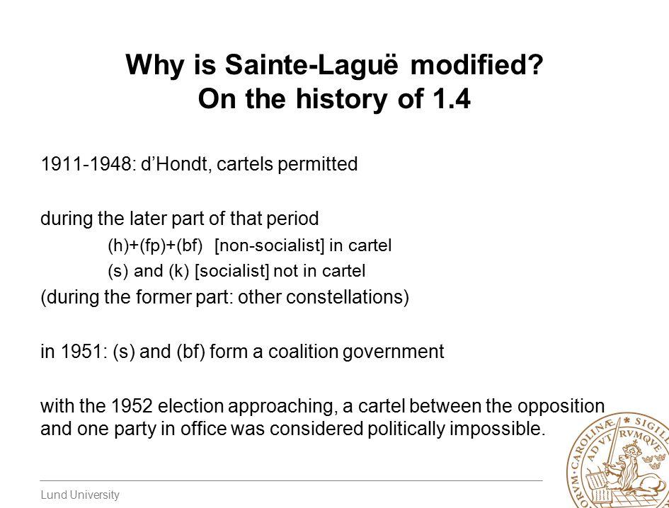 Lund University Why is Sainte-Laguë modified.