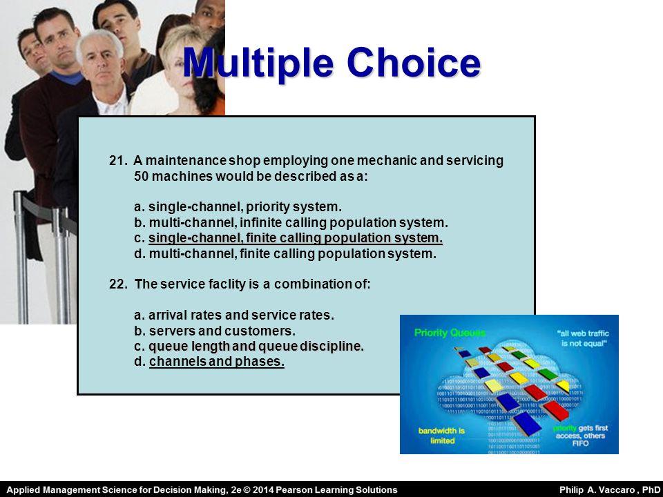 Multiple Choice 21.