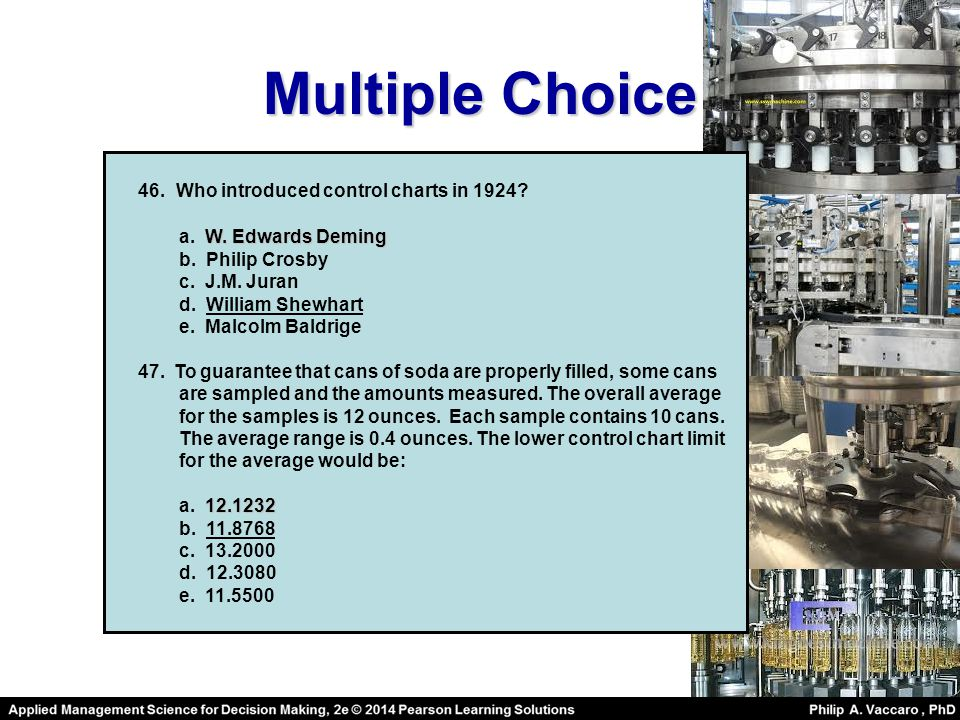 Multiple Choice 46.Who introduced control charts in 1924.