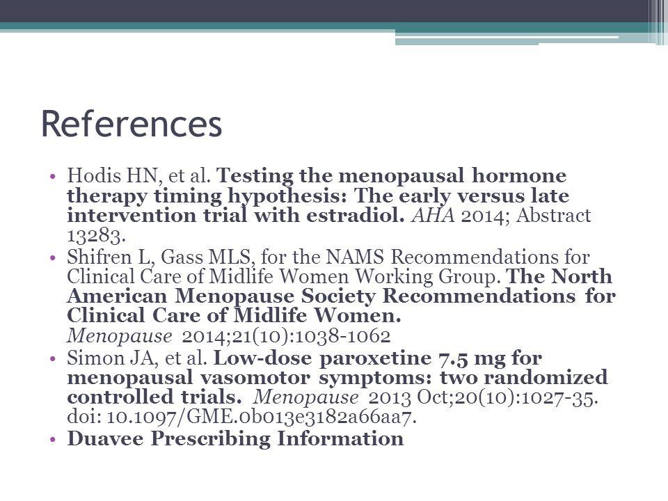 References Hodis HN, et al.
