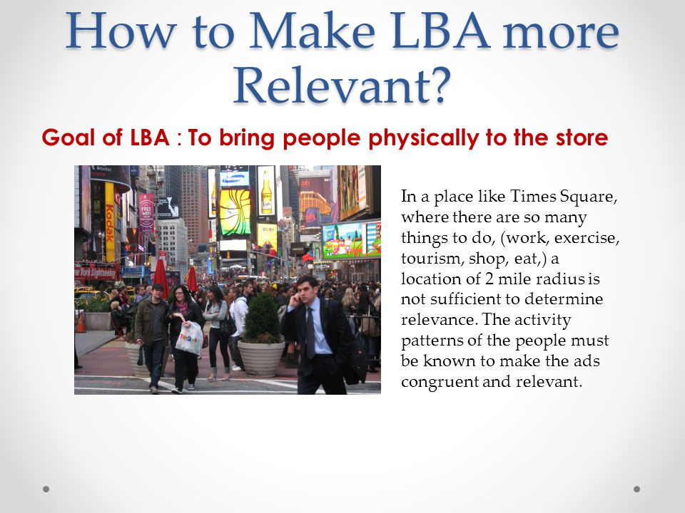 How to Make LBA more Relevant.