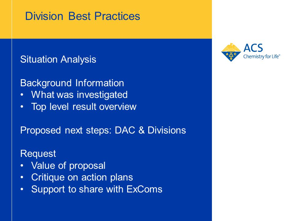 Division Best Practices Situation Analysis Background Information What was investigated Top level result overview Proposed next steps: DAC & Divisions