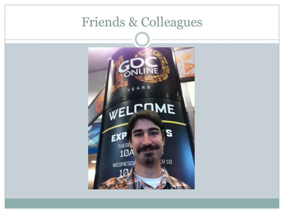Friends & Colleagues