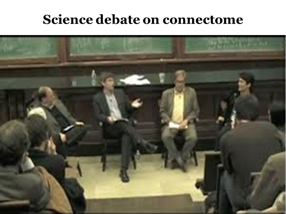 Science debate on connectome