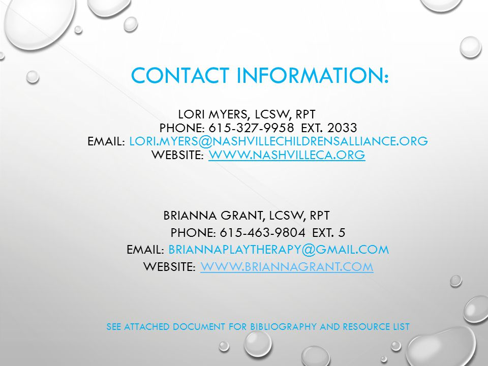 CONTACT INFORMATION: LORI MYERS, LCSW, RPT PHONE: 615-327-9958 EXT.