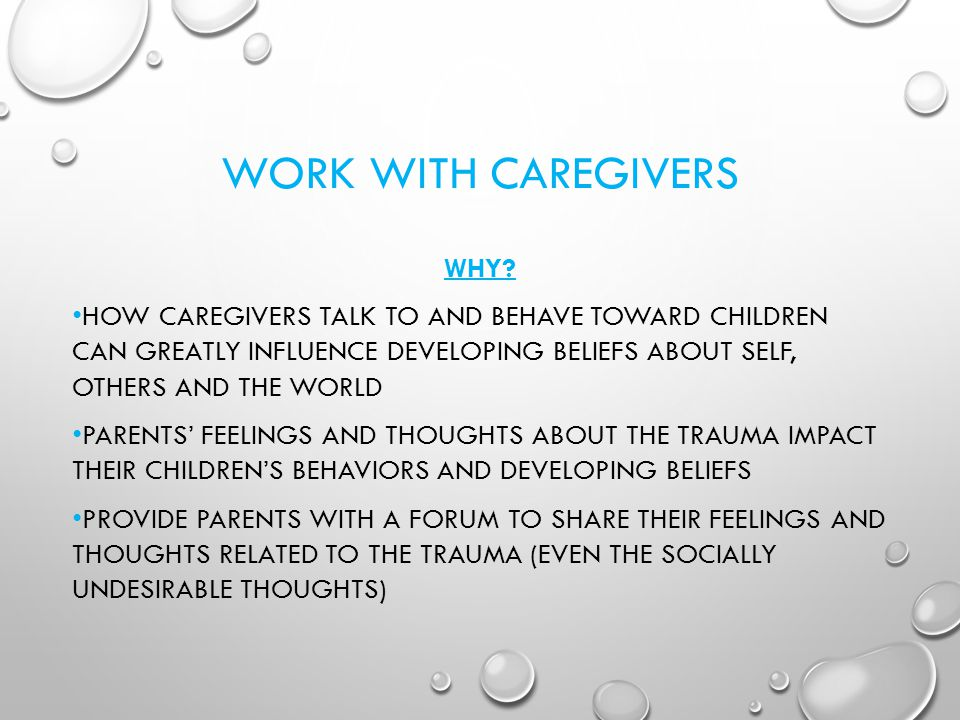 WORK WITH CAREGIVERS WHY.