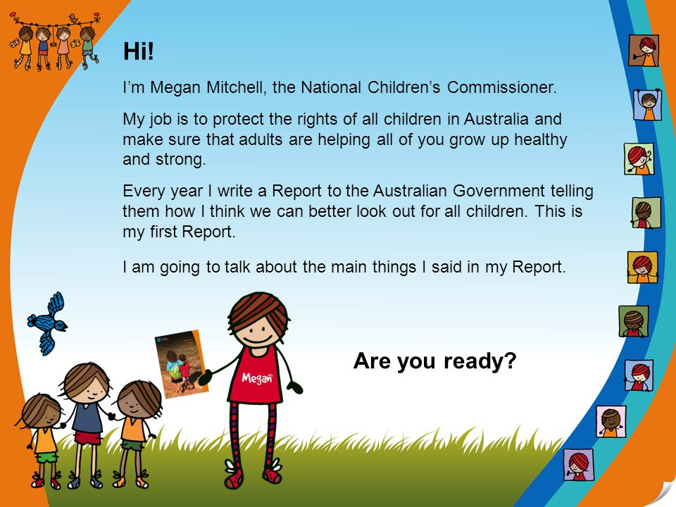 Did you know that all children in Australia (and the world) have human rights.