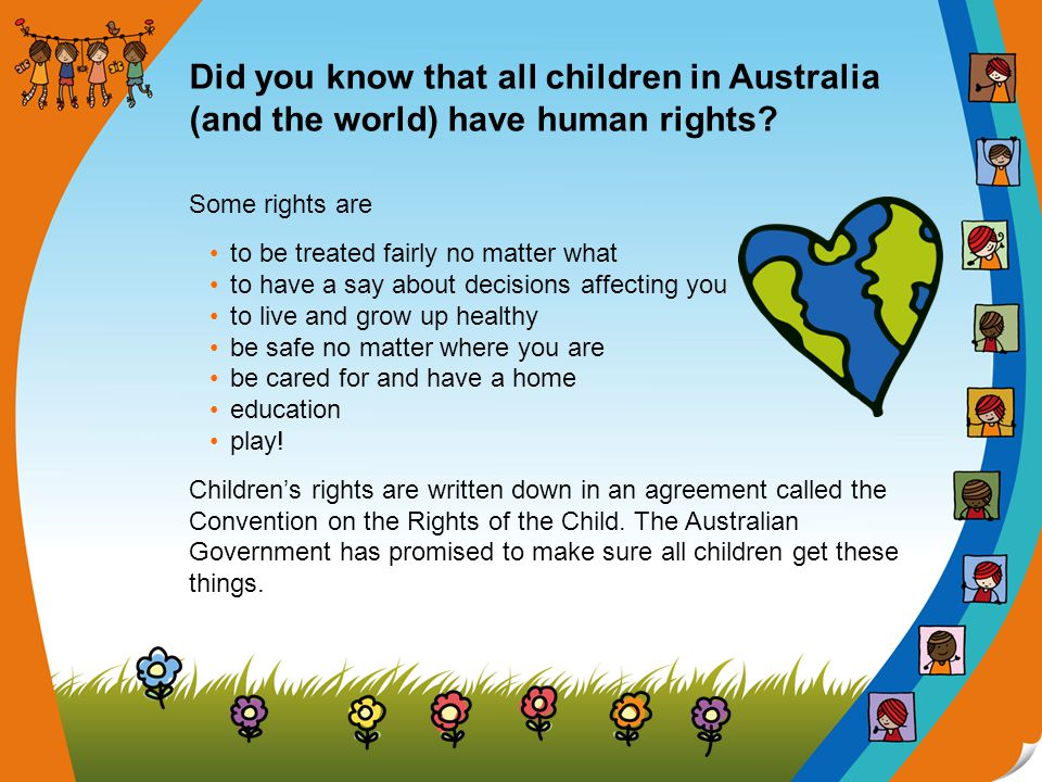There is also a special group of people called the UN Committee on the Rights of the Child who try to make things better for children all over the world.