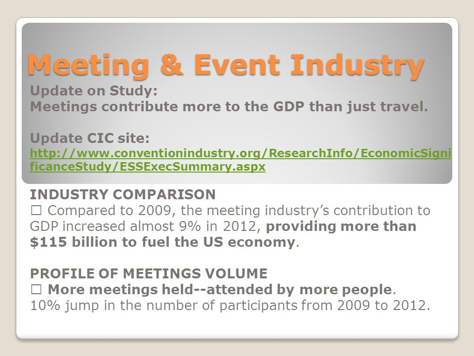 Meeting & Event Industry Update on Study: Meetings contribute more to the GDP than just travel.
