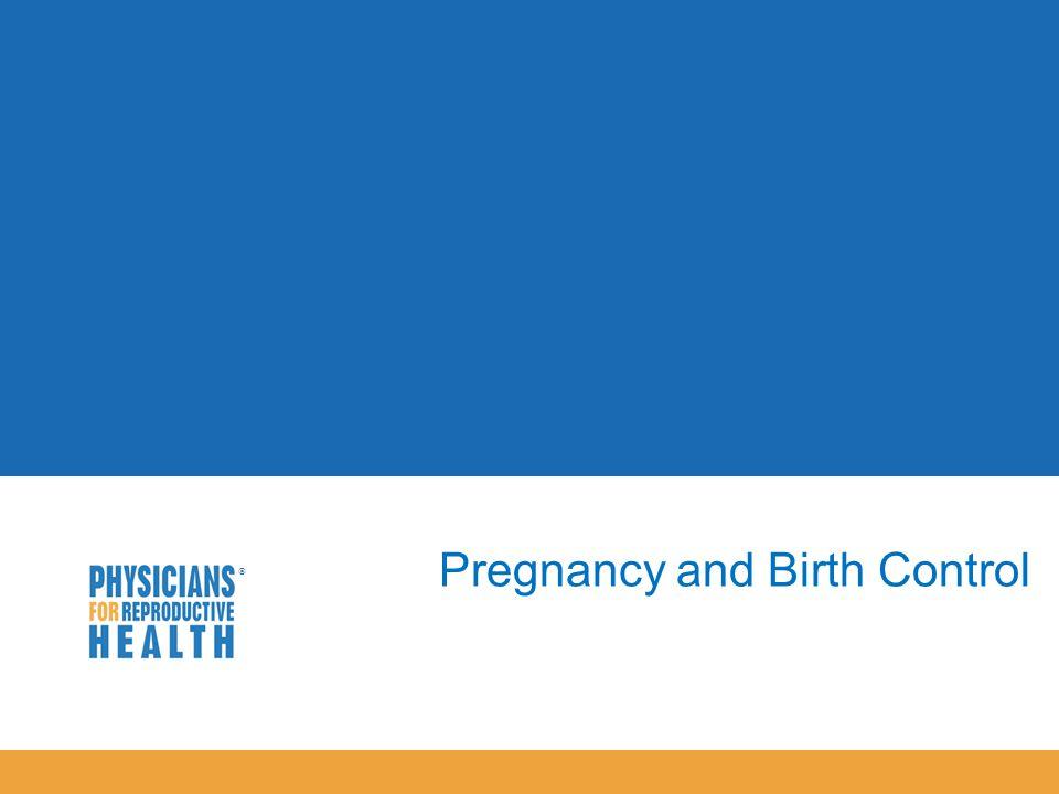  Pregnancy and Birth Control