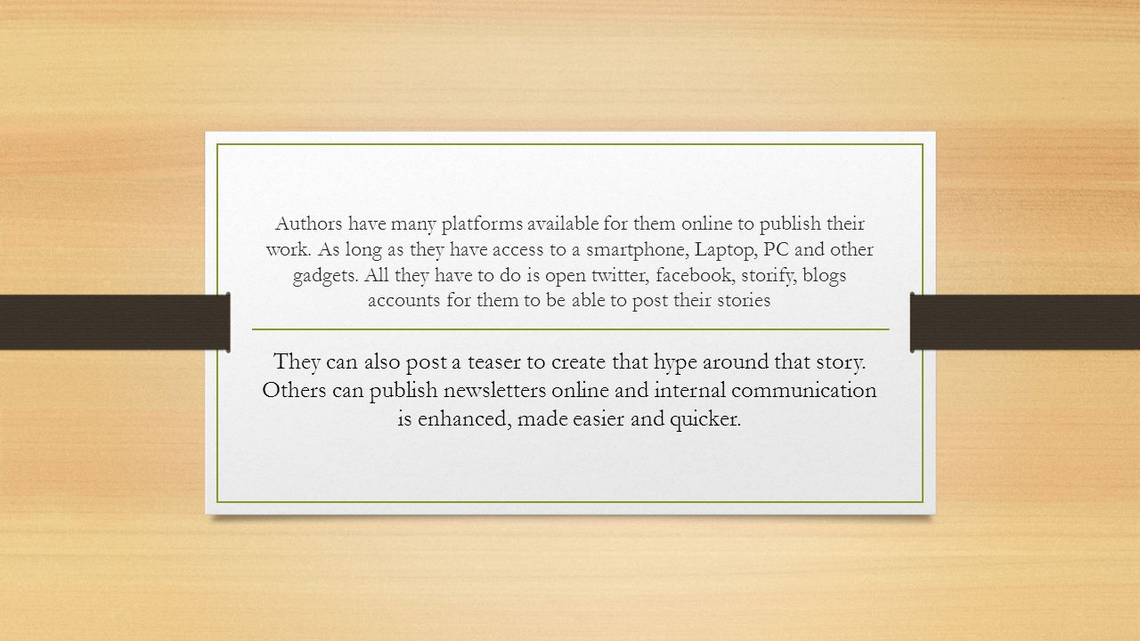 Authors have many platforms available for them online to publish their work.