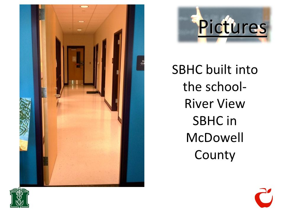 Pictures SBHC built into the school- River View SBHC in McDowell County