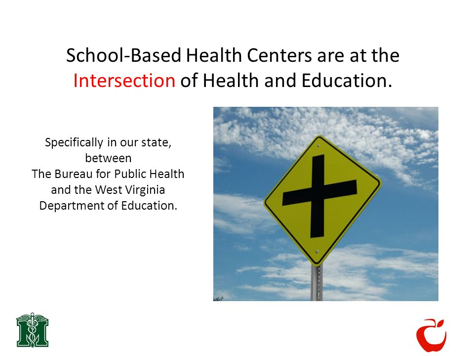 School-Based Health Centers are at the Intersection of Health and Education.