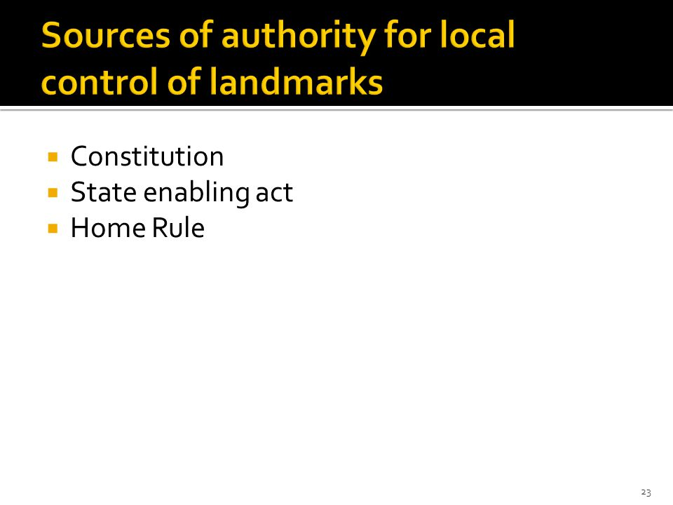  Constitution  State enabling act  Home Rule 23