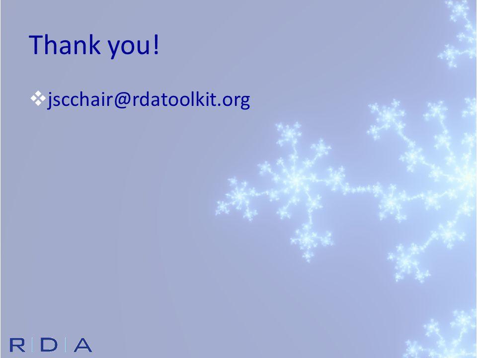 Thank you!  jscchair@rdatoolkit.org