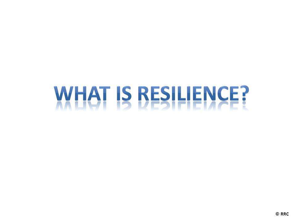 In the presence of significant adversity resilience is the capacity of individuals to navigate their way to the psychological, social, cultural and physical resources that sustain their well-being and their capacity to individually and collectively negotiate for these resources to be provided in culturally meaningful ways © RRC