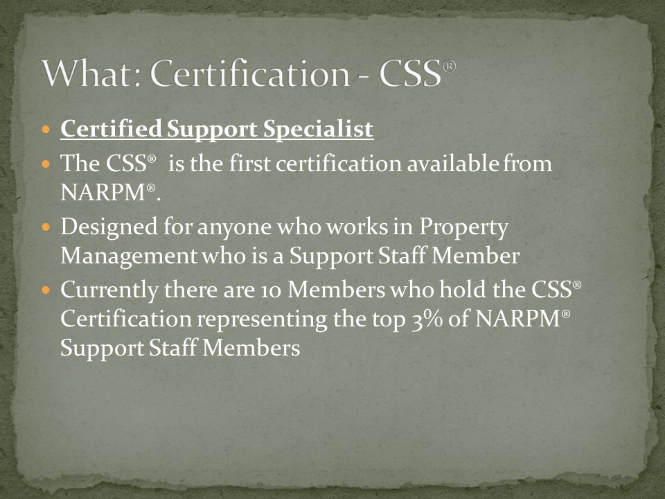 Certified Maintenance Coordinator The CMC is one of the newest certifications available from NARPM®.