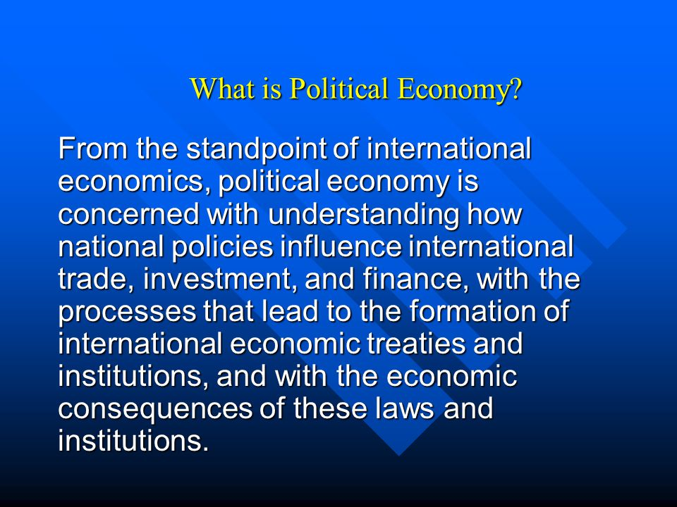 What is Political Economy? Microeconomics, political economy is an approach used to understand how political and legal institutions influence the econ
