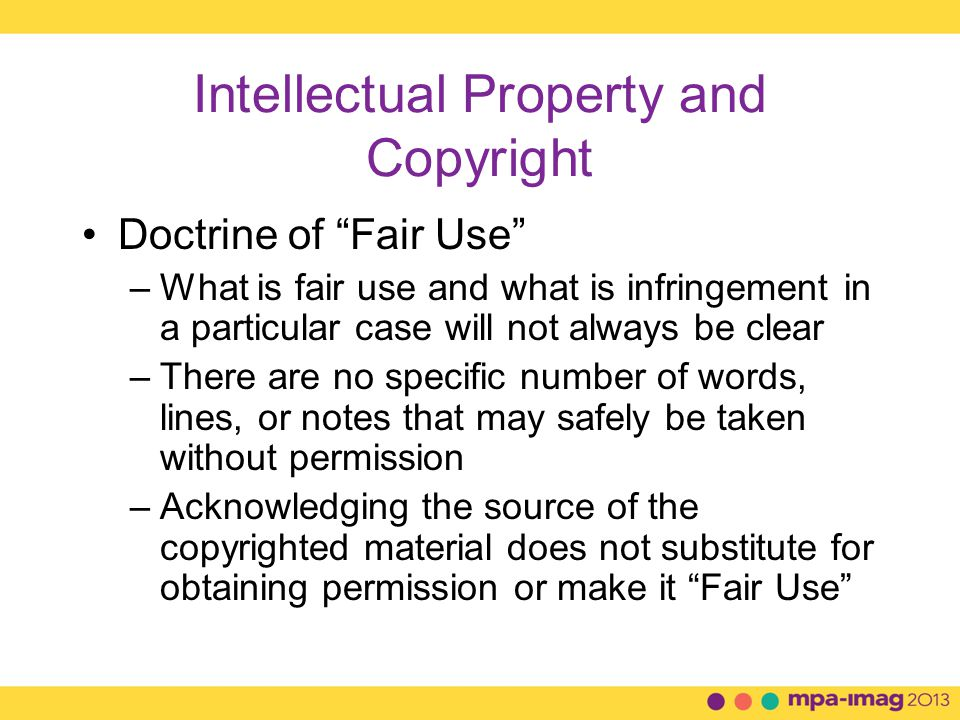 Intellectual Property and Copyright How to Secure a Copyright –No registration in the Copyright Office is required –Copyright is automatically secured when the work is created (fixed in a tangible form of expression so that it can be perceived)